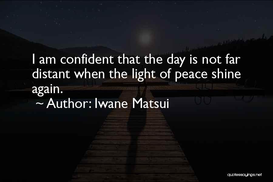 Iwane Matsui Quotes 133601