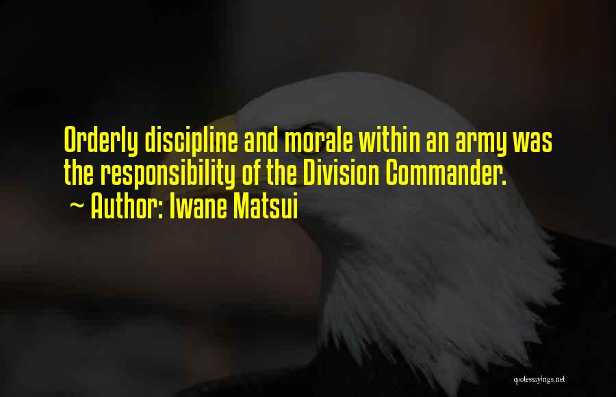 Iwane Matsui Quotes 853616
