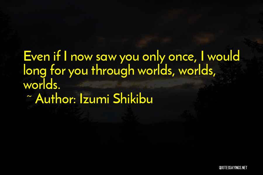 Izumi Shikibu Quotes 1340215