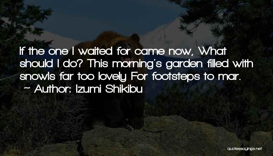 Izumi Shikibu Quotes 827492