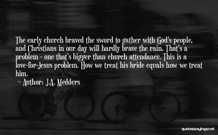 J.A. Medders Quotes 2098162
