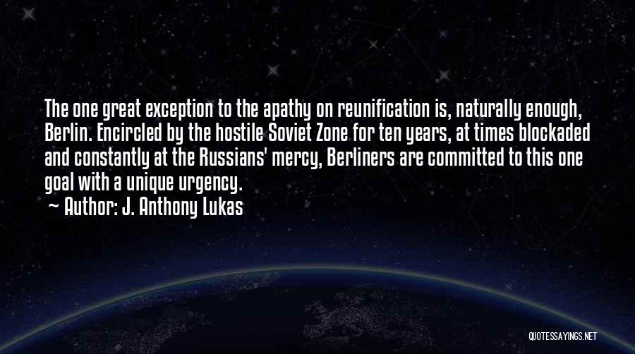 J. Anthony Lukas Quotes 1404493