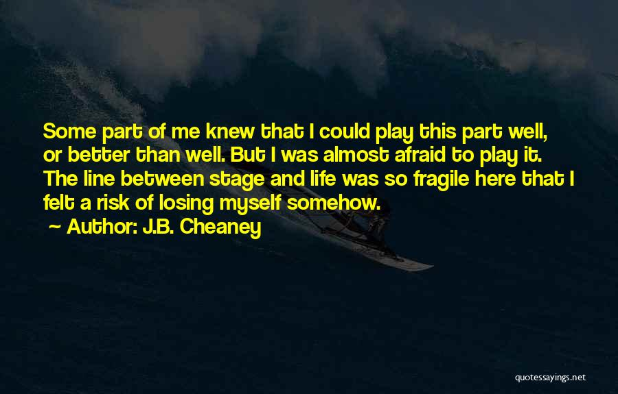 J.B. Cheaney Quotes 165536