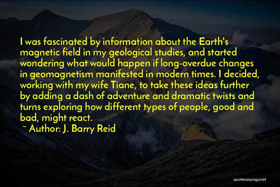 J. Barry Reid Quotes 450360