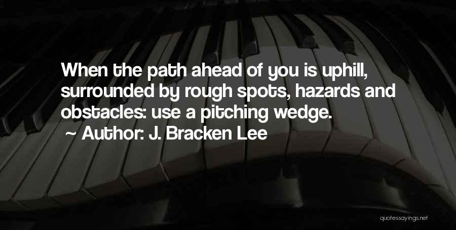 J. Bracken Lee Quotes 980921