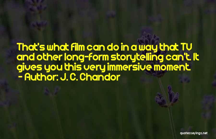 J. C. Chandor Quotes 1838672