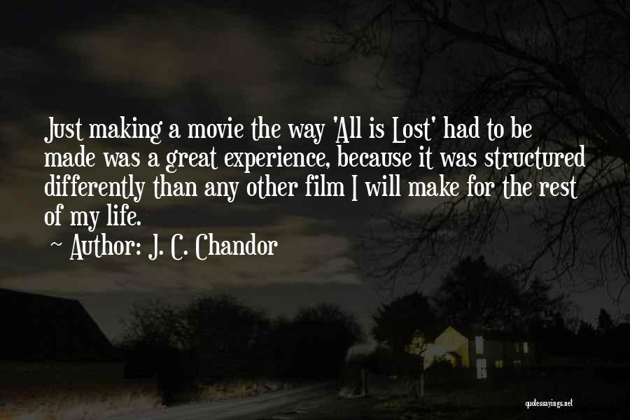 J. C. Chandor Quotes 2004865
