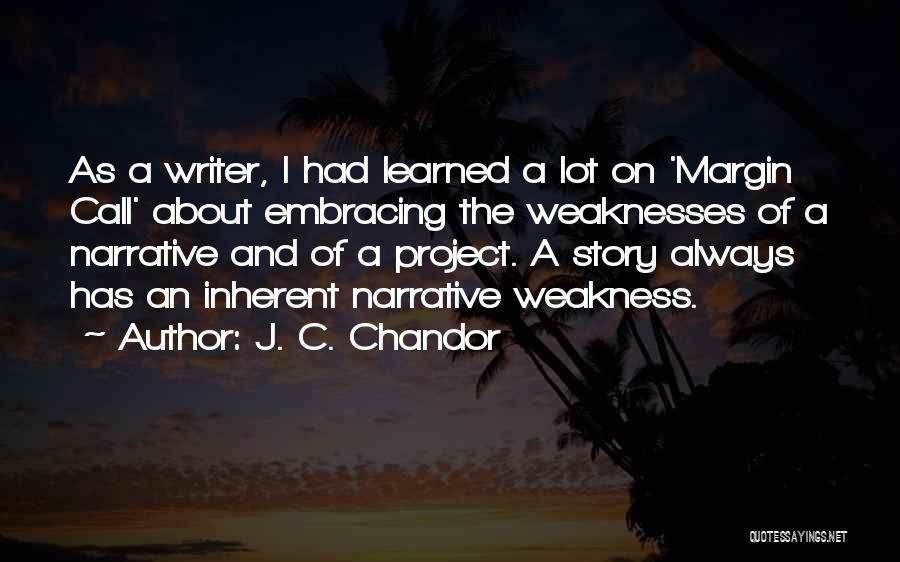 J. C. Chandor Quotes 310317