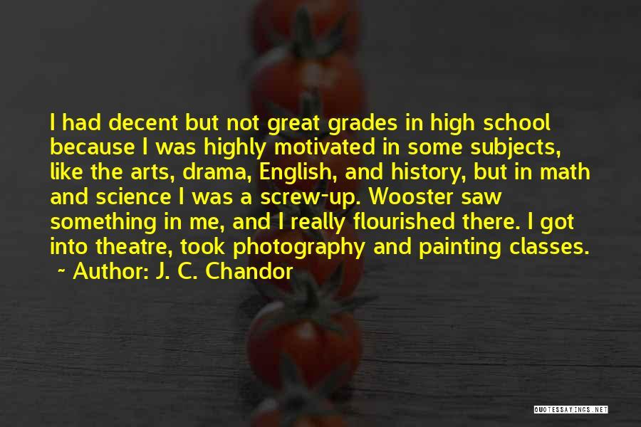 J. C. Chandor Quotes 592234