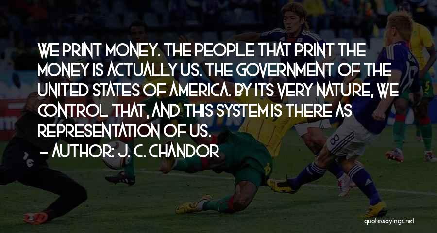 J. C. Chandor Quotes 648475