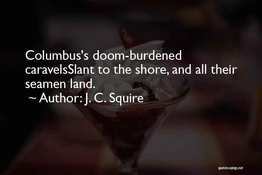 J. C. Squire Quotes 1765590