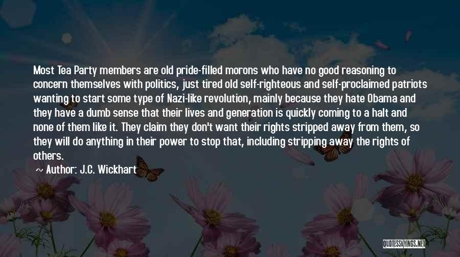J.C. Wickhart Quotes 1088471
