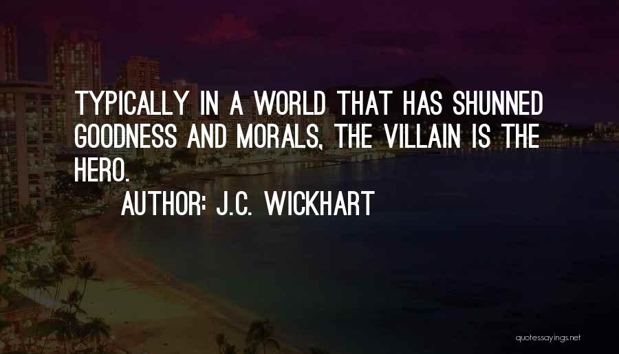 J.C. Wickhart Quotes 1979549