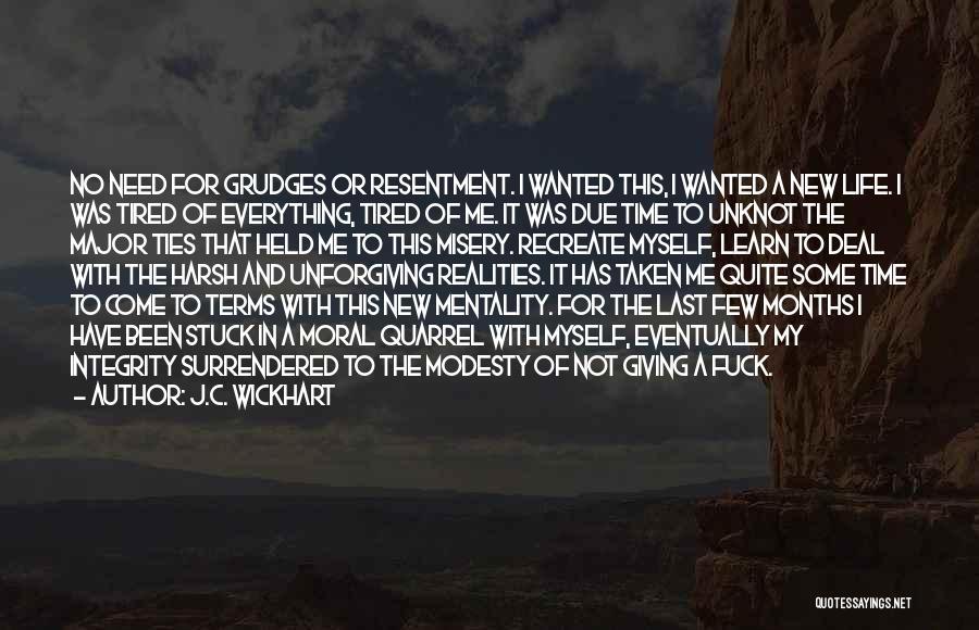 J.C. Wickhart Quotes 530997
