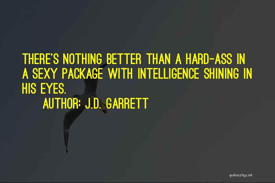 J.D. Garrett Quotes 519772