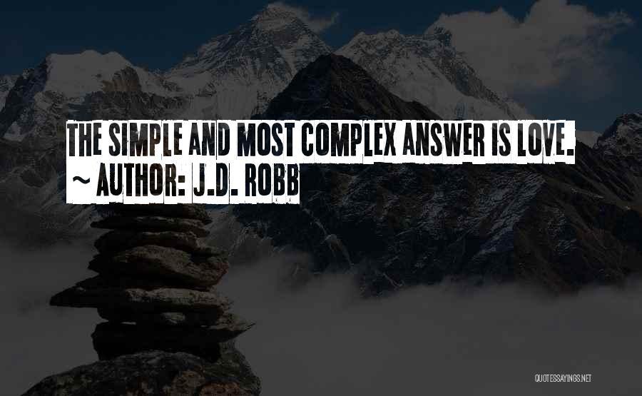 J.D. Robb Quotes 1008900