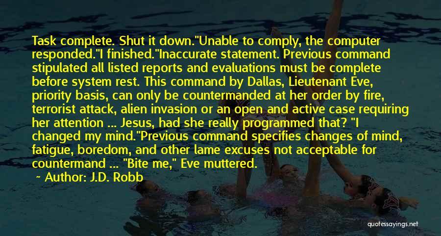 J.D. Robb Quotes 1049535