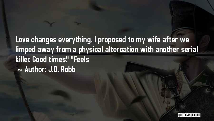 J.D. Robb Quotes 1073998