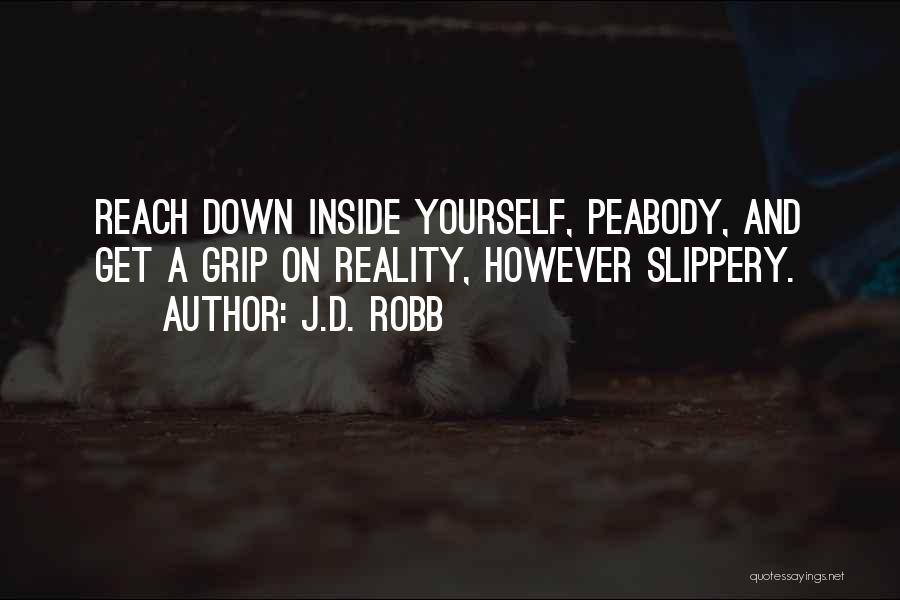 J.D. Robb Quotes 1131868