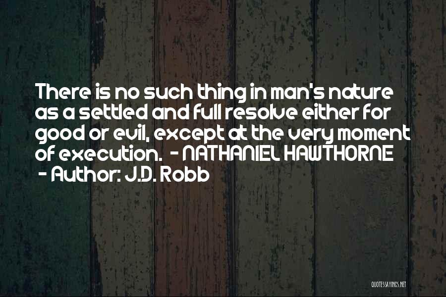 J.D. Robb Quotes 1263138
