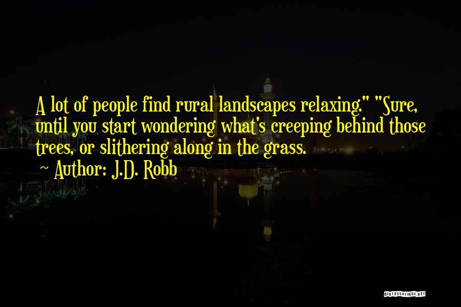 J.D. Robb Quotes 1275331