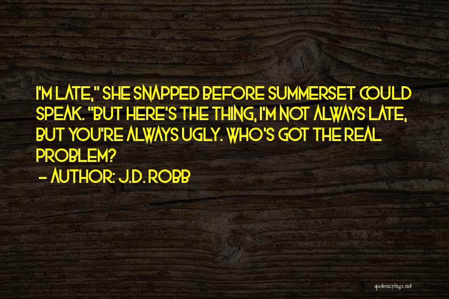 J.D. Robb Quotes 1292909