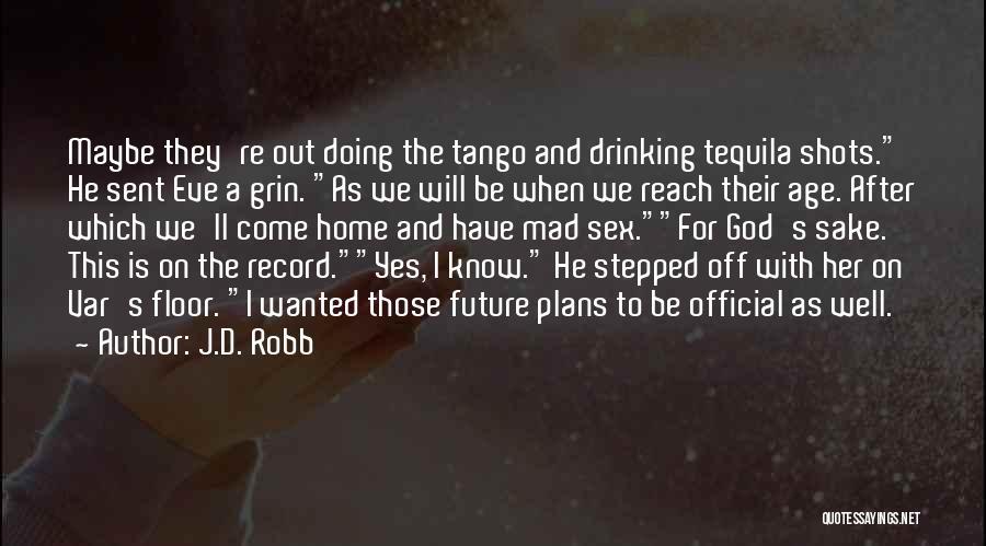 J.D. Robb Quotes 1540634