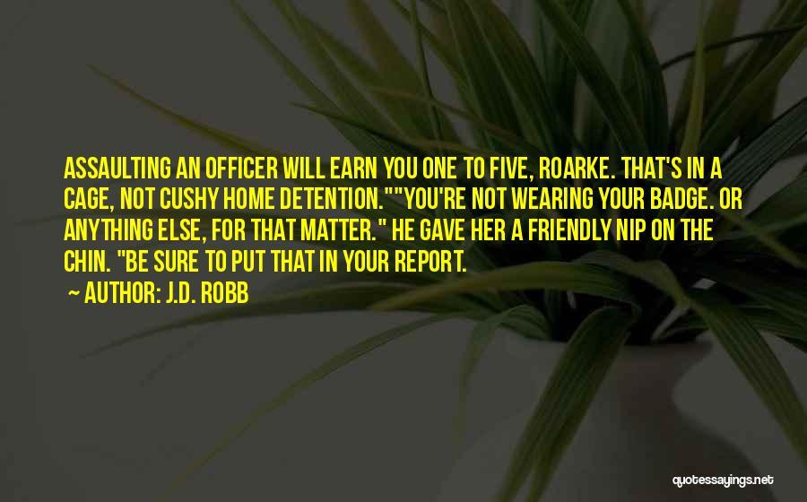 J.D. Robb Quotes 1569367