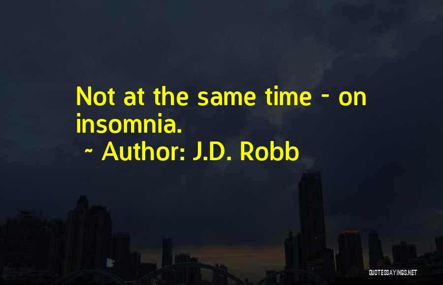 J.D. Robb Quotes 1580639