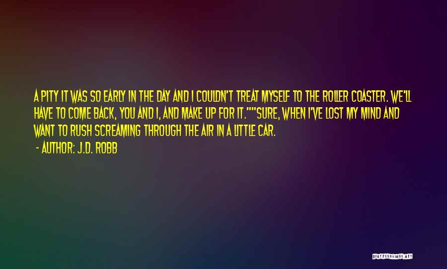 J.D. Robb Quotes 1619919