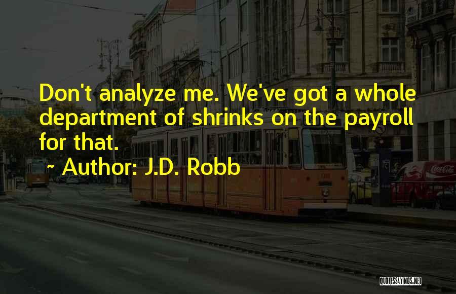 J.D. Robb Quotes 1675473