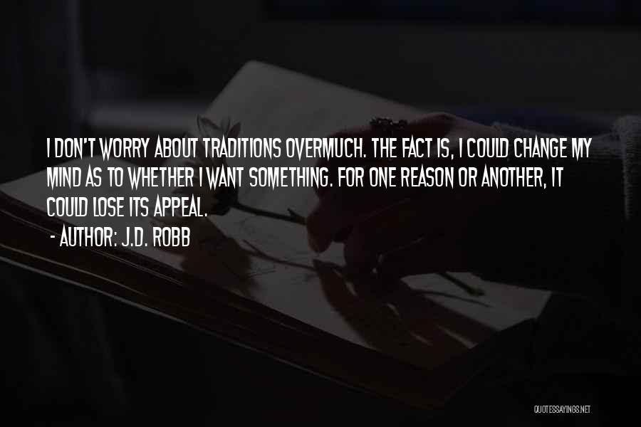 J.D. Robb Quotes 1755698