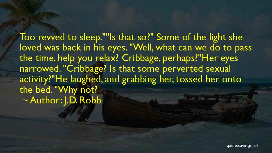 J.D. Robb Quotes 191991