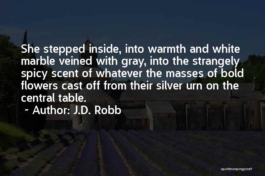 J.D. Robb Quotes 201098