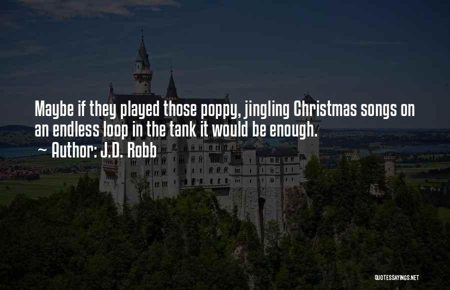 J.D. Robb Quotes 2062396