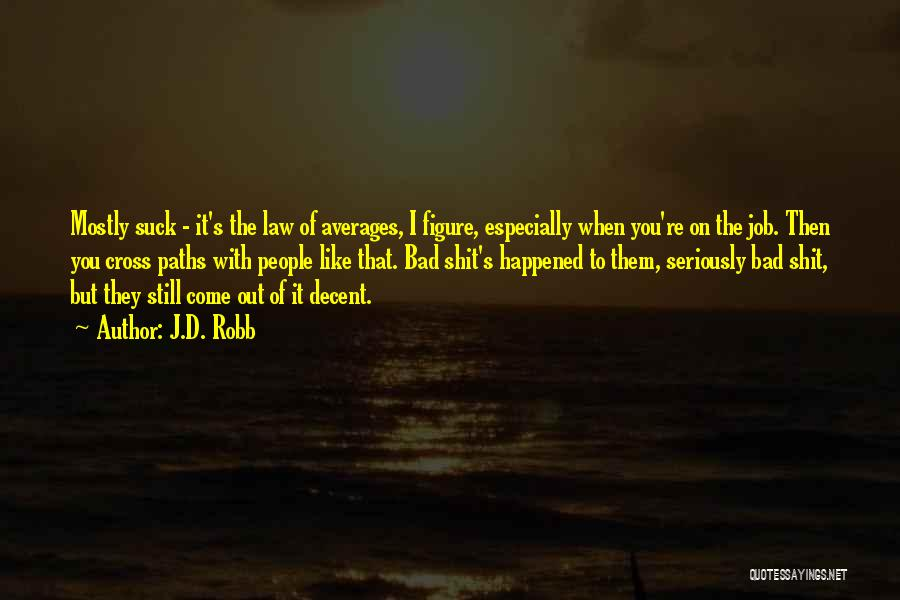 J.D. Robb Quotes 2181691