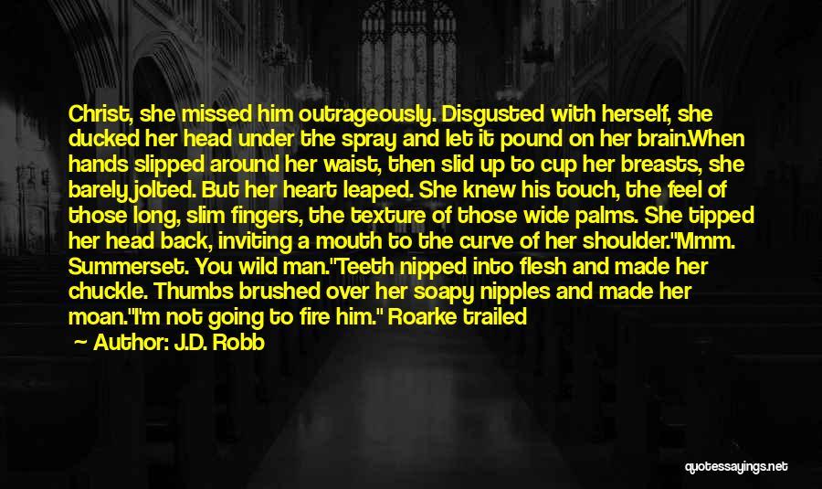 J.D. Robb Quotes 532805