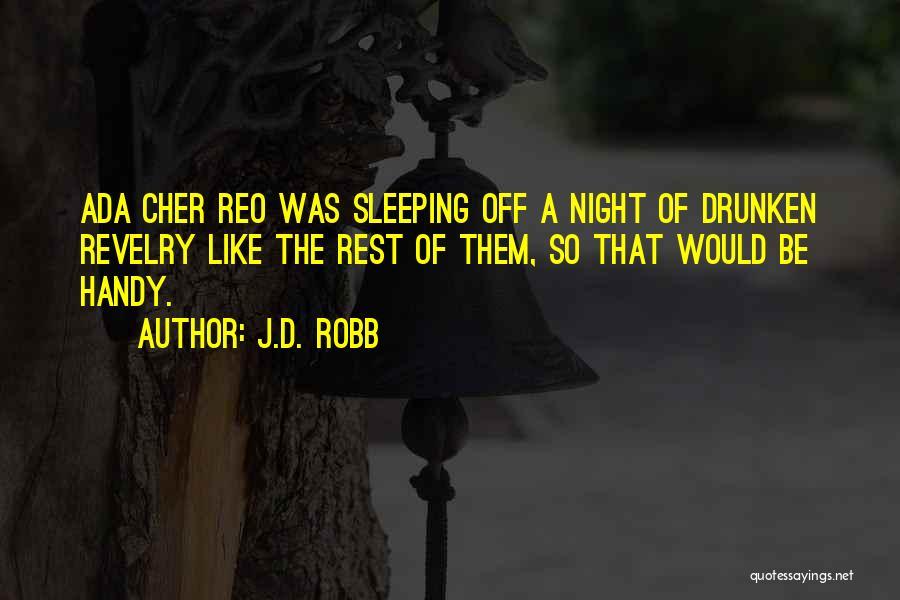 J.D. Robb Quotes 534067