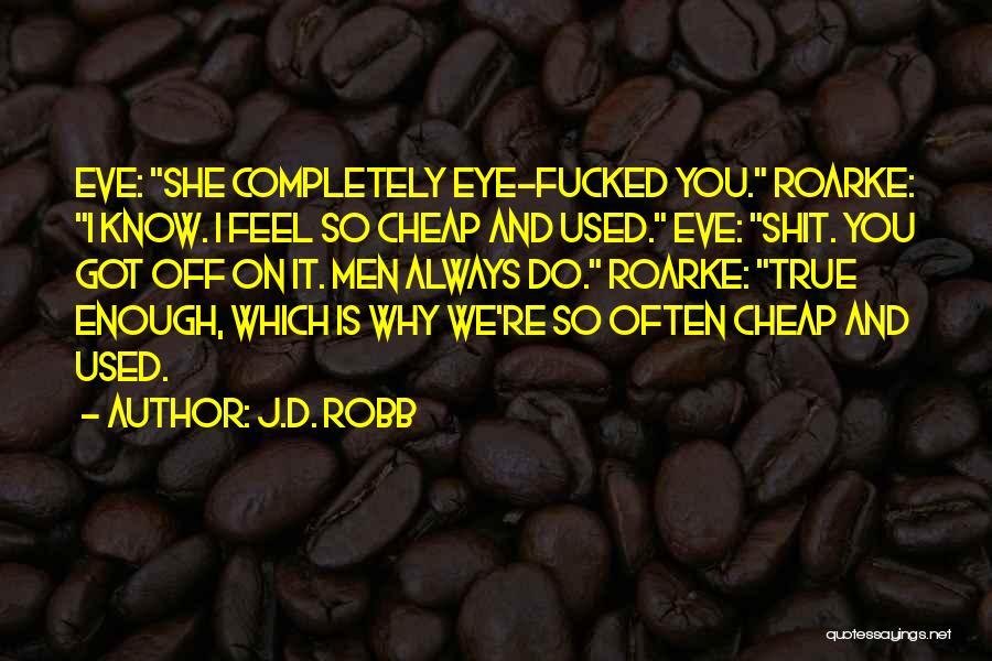 J.D. Robb Quotes 669333
