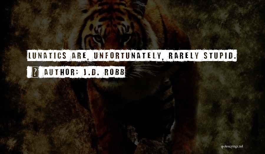 J.D. Robb Quotes 778884