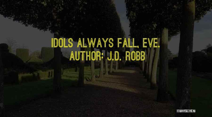 J.D. Robb Quotes 808977