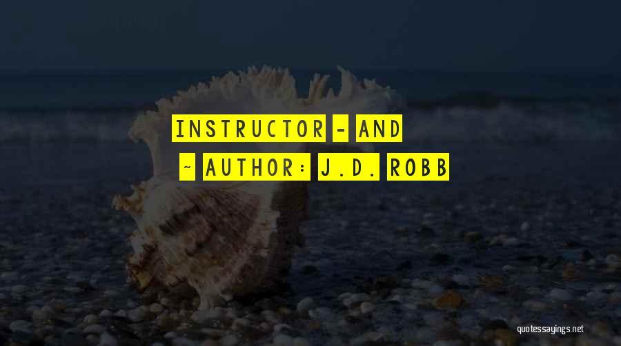 J.D. Robb Quotes 870129