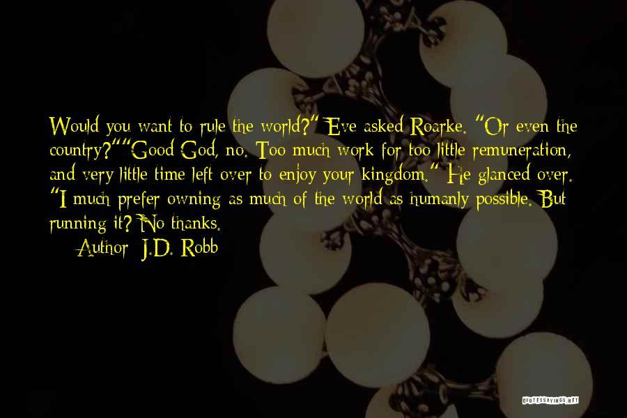 J.D. Robb Quotes 88823