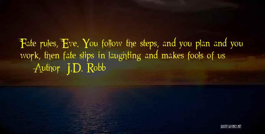 J.D. Robb Quotes 888689