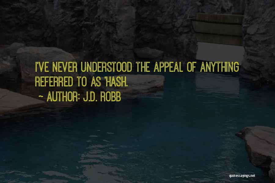 J.D. Robb Quotes 918849