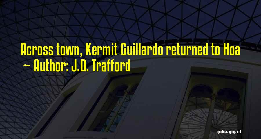 J.D. Trafford Quotes 1380380
