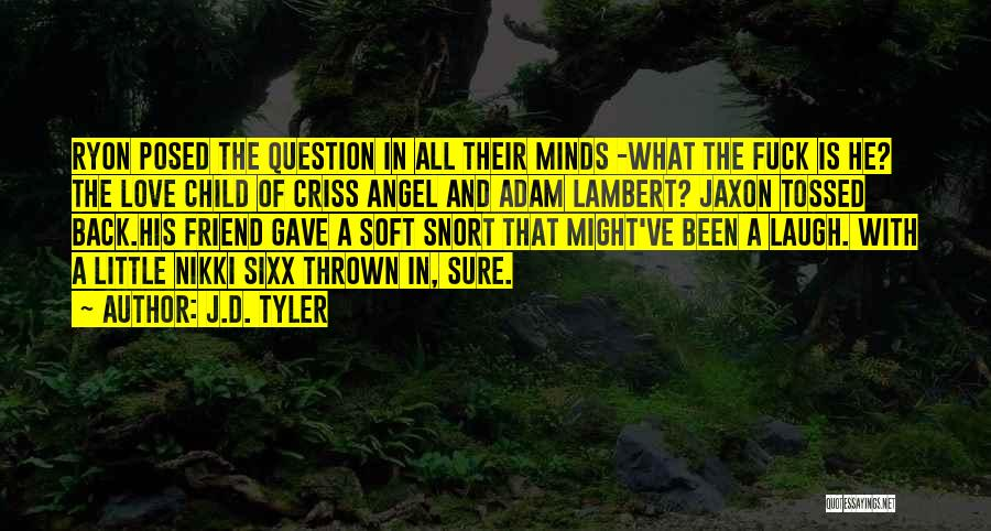 J.D. Tyler Quotes 205952