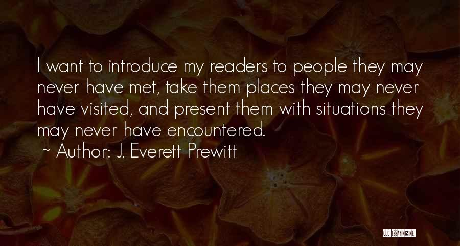 J. Everett Prewitt Quotes 898001