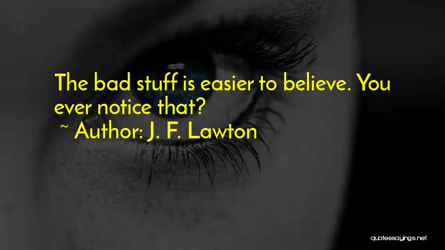 J. F. Lawton Quotes 1027836