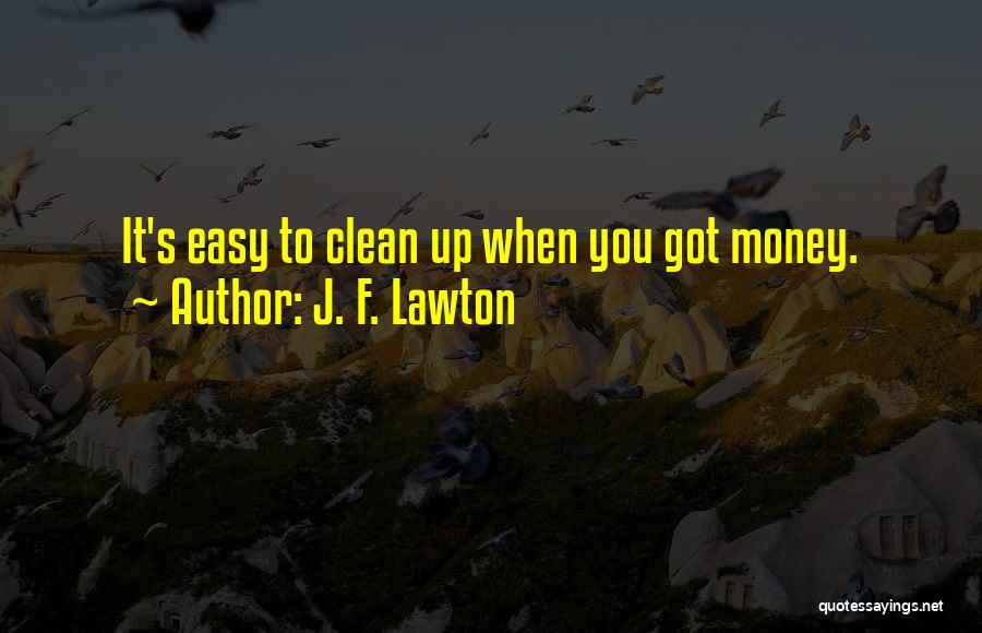 J. F. Lawton Quotes 1700322
